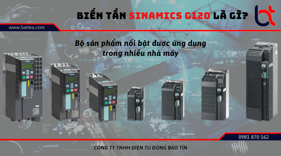 Biến tần Sinamics G120 là gì? Lựa chọn biến tần Siemens như thế nào?